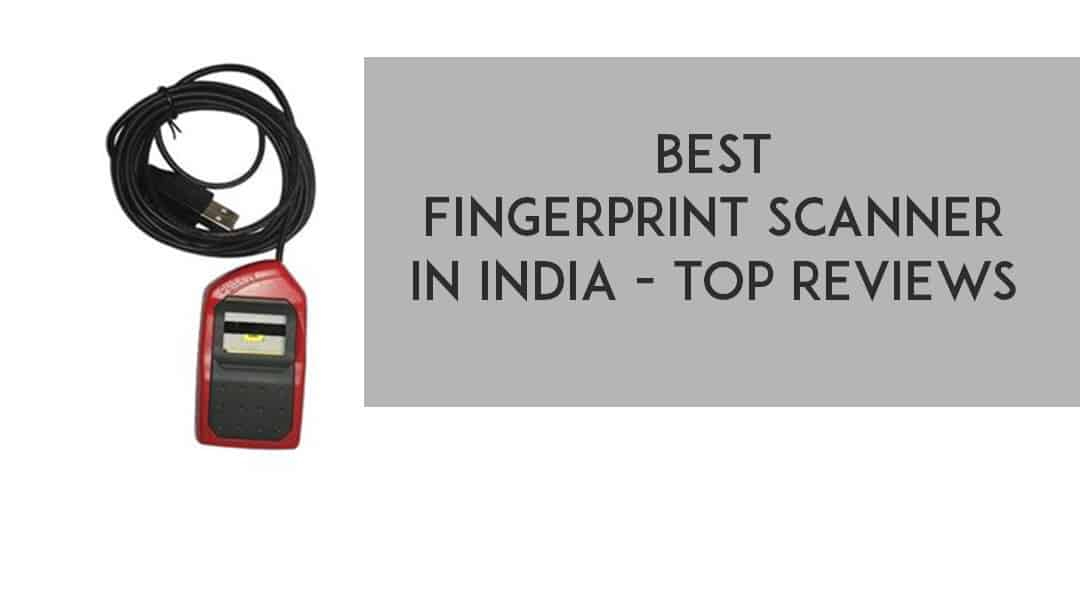 Best Fingerprint Scanner In India