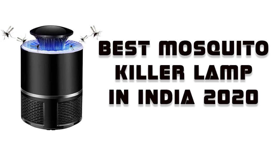 Best Mosquito Killer Lamp In India