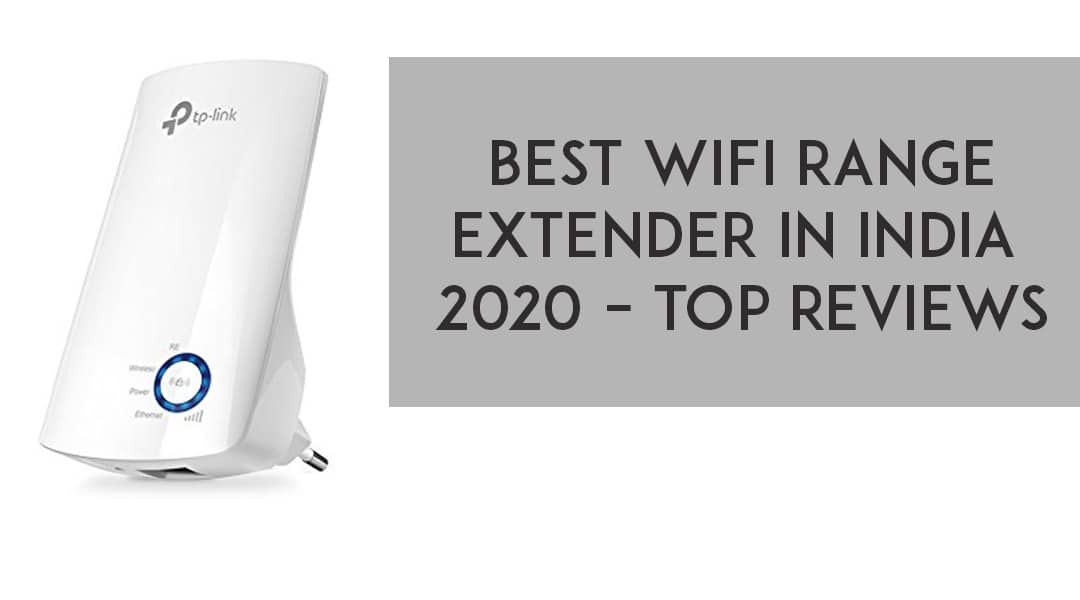 Best WiFi Range extender In India