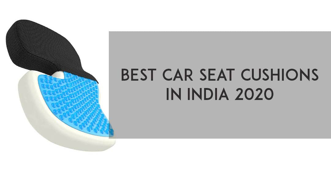 Best Car Seat Cushions in India 2020